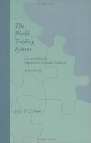 The World Trading System - 2nd Edition: Law and Policy of International Economic Relations