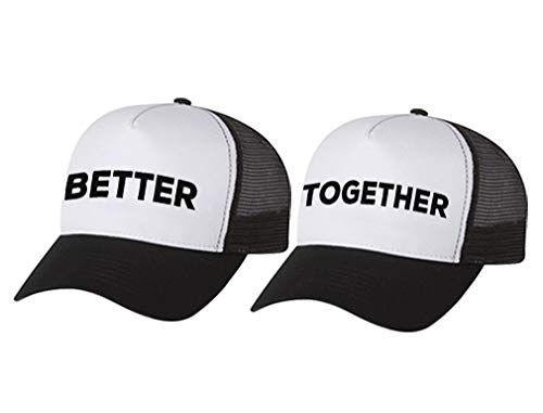 Better Together Matching Couple Trucker Cap - His & Hers Hat For Valentines Day Together black/white OS/Better black/white OS