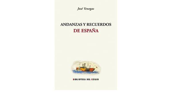 Andanzas Y Recuerdos (Biblioteca del Exilio): Amazon.es: Pérez ...
