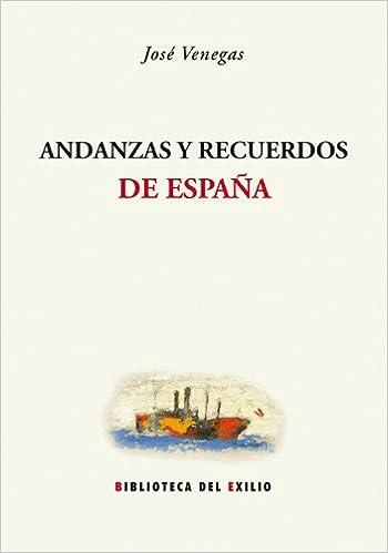 Andanzas Y Recuerdos (Biblioteca del Exilio): Amazon.es ...