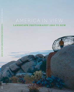 Read Online America in View: Landscape Photography 1865 to Now PDF