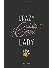 Notebook: Crazy Cat Lady: Blank dotted Notebook Journal for Cat Lovers Perfect Gift for Cat Mums