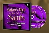 Satan's Plot to Wear Out the Saints