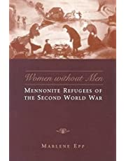 Women Without Men: Mennonite Refugees of the Second World War