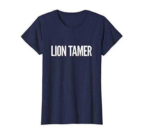 Womens Lion Tamer Funny Lion Tamer Gift T-Shirt