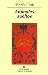 Animales Sueltos (Spanish Edition)