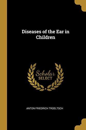 Diseases of the Ear in Children