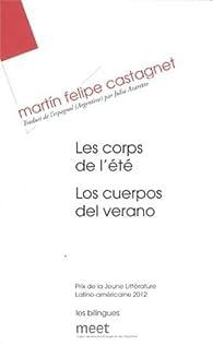 Les corps de l'été par  Martin Felipe Castagnet