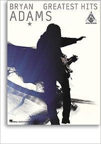 Bryan Adams Greatest Hits (Guitar TAB): Amazon co uk: Hal