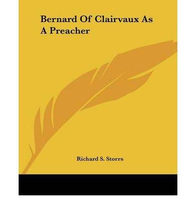 Bernard of Clairvaux as a Preacher (Paperback) - Common PDF