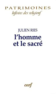 L'homme et le sacré par Julien Ries