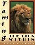 Taming the Lion Within, Ronda Chervin, 0977743047