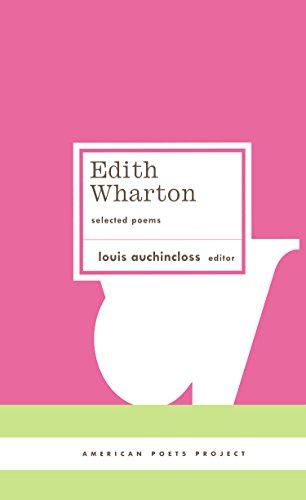 Edith Wharton: Selected Poems: (American Poets Project ()