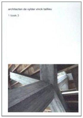 Architecten De Vylder Vinck Taillieu  1 Boek 3