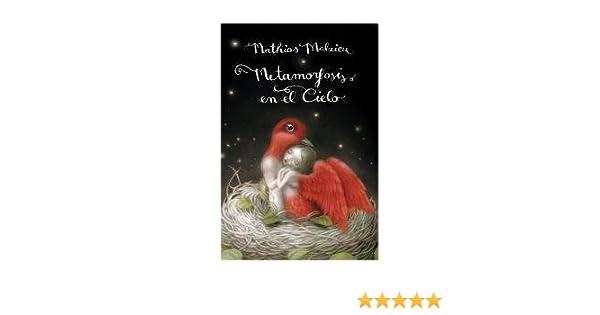 METAMORFOSIS EN EL CIELO (Spanish Edition): malzieu mathias: 9789876580991: Amazon.com: Books