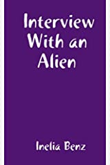 Interview With an Alien Paperback