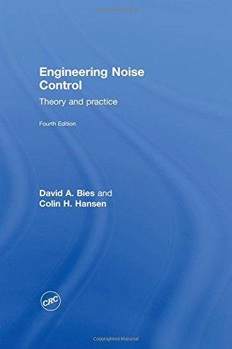 Engineering Noise Control: Theory and Practice, Fourth ()