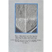 The Secret of Secrets Secreta Secretorum: A Modern Translation, With Introduction, of the Governance of Princes