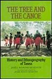 The Tree and the Canoe, Joel Bonnemaison, 0824815254