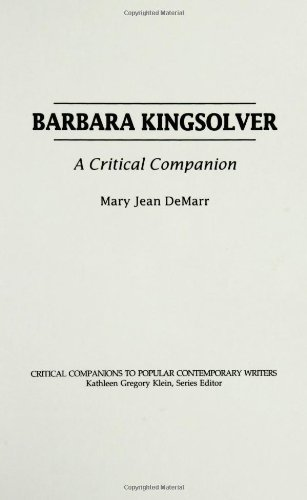 Barbara Kingsolver: A Critical Companion (Critical Companions to Popular Contemporary Writers)