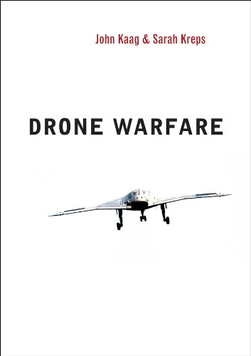 Drone Warfare (War and Conflict in the Modern World)