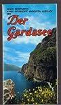 Neuer Reiseführer des Gardasee. Kunst - Geschichte - Ansichten - Ausflüge - Attilio Mazza