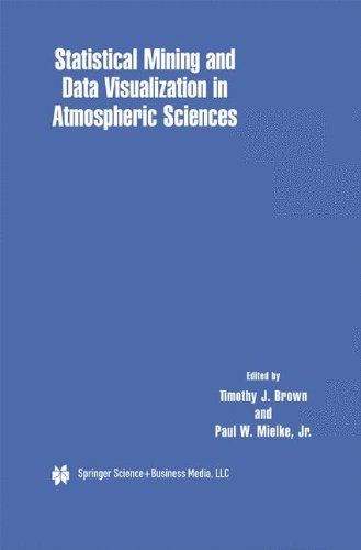 Statistical Mining and Data Visualization in Atmospheric Sciences by Brand: Springer