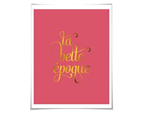 La Belle Époque Gold Foil Print. 36 Background Colours/3 Sizes. The Beautiful Age, French History Poster