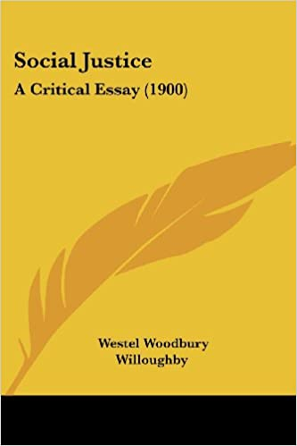 Essays On Change Social Justice A Critical Essay  Westel Woodbury Willoughby   Amazoncom Books Compare Contrast Essay Papers also Veteran Essay Social Justice A Critical Essay  Westel Woodbury Willoughby  Lord Of The Flies Savagery Essay