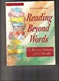 Reading Beyond Words, Adams, W. Royce and Brody, Jane, 0030527694
