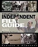 VideoHound's Independent Film Guide, Monica Sullivan, 1578590906