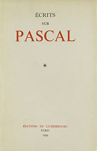 Ecrits Sur Pascal (French Edition)