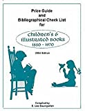 Price Guide and Bibliographic Checklist for Children's and Illustrated Books 1880-1960, E. Lee Baumgarten, 0964728508