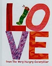 Love from The Very Hungry Caterpillar de…