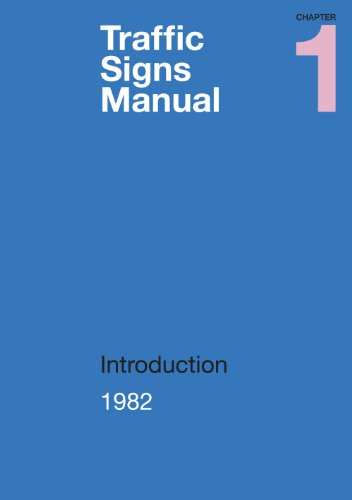Traffic Signs Manual: Introduction Pt. 1