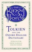 The Ring of Words: Tolkien and the Oxford English Dictionary by Oxford University Press