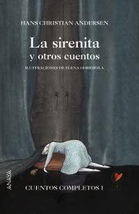 La sirenita y otros cuentos: Cuentos Completos I: 1 Cuentos ...