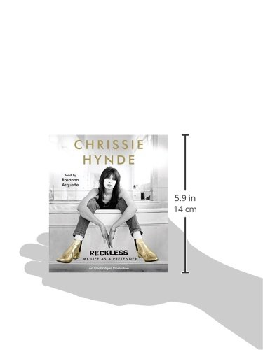 Reckless: My Life As a Pretender: Amazon.es: Chrissie Hynde ...