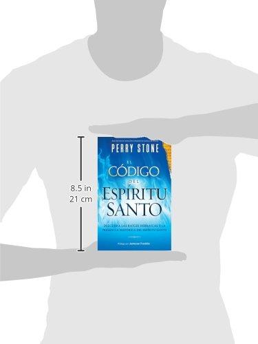 El Código del Espíritu Santo: Descubra las raíces hebraicas y la presencia histórica del Espíritu Santo (Spanish Edition) by Charisma Media Company