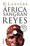 img - for AFRICA:SANGRAN LOS REYES book / textbook / text book