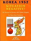 Situation Negative : Korea 1952, Danisman, Hasan Basri, 9759481847