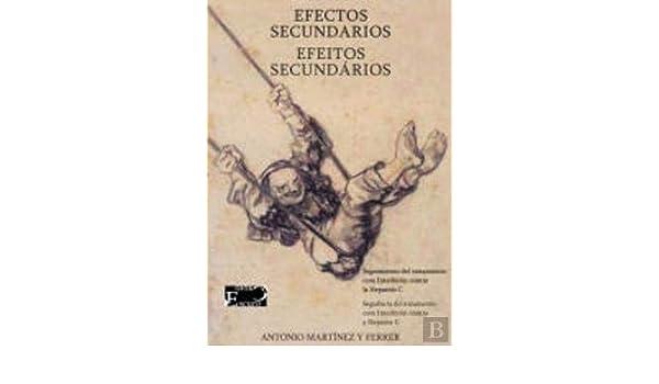 Efeitos Secundários/Efectos Secundarios: Amazon.es: Antonio ...