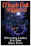 Much Fall of Blood, Mercedes Lackey and Dave Freer, 1439133514