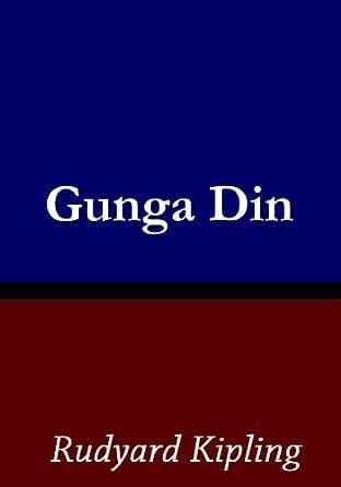 Amazon.com: Gunga Din eBook: Rudyard Kipling: Kindle Store