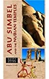 Egypt Pocket Guide: Abu Simbel and the Nubian Temples (Egypt Guides)