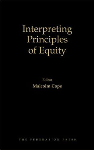 Book Interpreting Principles of Equity: The WA Lee Lectures 2000-2013