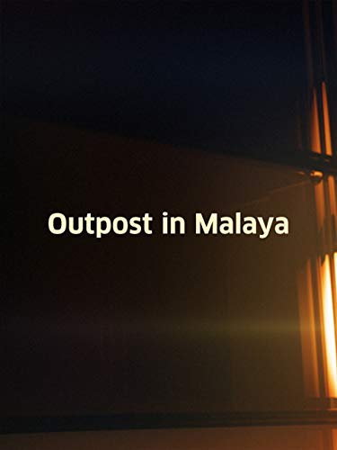 - Outpost In Malaya