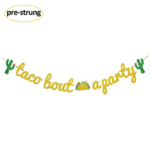 Taco Bout a Party Gold Glitter Banner Sign Garland for Cinco De Mayo Mexican Fiesta Themed Birthday Bachelorette Wedding Party Decor -