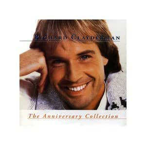Richard Clayderman: The Anniversary Collection