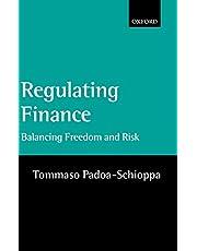 Regulating Finance: Balancing Freedom and Risk